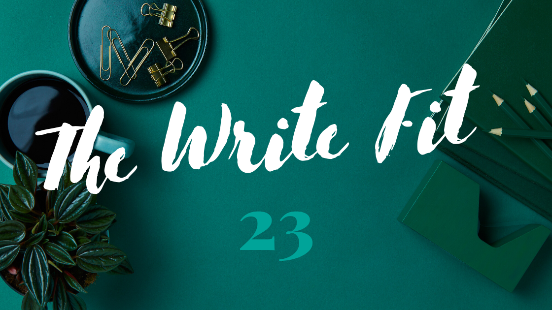 The Write Fit content marketing newsletter edition 23 header image.